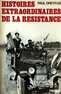 Histoires extraordinaires de la résistance