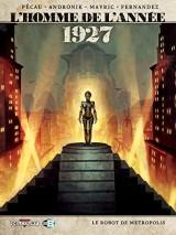 Homme de l'année T12. 1927: 1927 - Le Robot de Metropolis