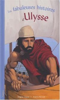 Les fabuleuses histoires d'Ulysse