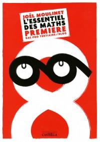 Essentiel des Maths Première Bac Pro Tertiai