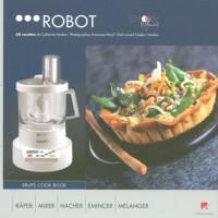 Robot : 50 Recettes de Catherine Madani