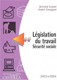 Législation du travail Sécurité sociale 2003-2004