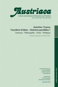 Austriaca, N 63/Decembre 2006. Autriche/France. Transferts d'Idees - Histoires Paralleles ?
