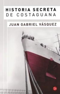 Historia secreta de Costaguana (Spanish Edition)