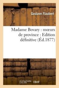 Madame Bovary  M Urs de Province ed 1877