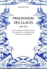 Prisonniers des glaces 1594-1597