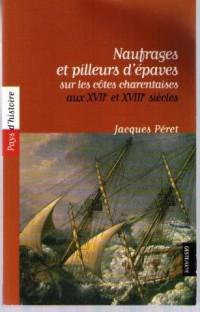 Naufrages et pilleurs d'épaves sur les côtes charentaise aux XVIIe et XVIIIe siècles