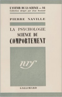 La psychologie : science du comportement