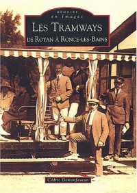 Les Tramways de Royan à Ronce-les-Bains