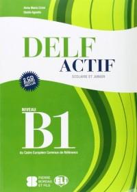 Delf Actif Scolaire ET Junior: Livre B1 + CD Audio (2)