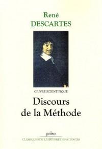 Oeuvres scientifiques : Discours de la méthode
