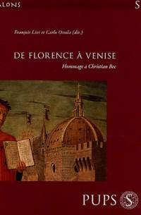 De Florence à Venise : Hommage à Christian Bec