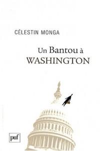 Un Bantou à Washington : Suivi de Un Bantou à Djibouti