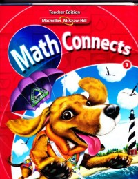 Math Connects 1 Teacher Edition Volume 1 (Prep-12 Mathematics: Focus on Grade 1, Volume I and Volume II)