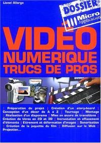 Vidéo numérique : Trucs de pros