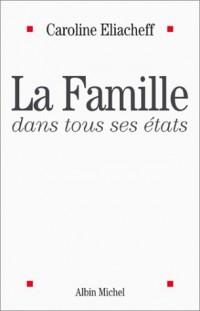 La Famille dans tous ses états