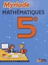 Mathématiques 5e : Petit format, programme 2010