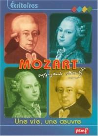 Mozart : Une vie, une oeuvre