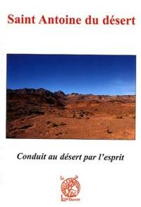 Saint Antoine du désert : Conduit au désert par l'Esprit