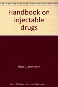 Supplement to Handbook on injectable drugs, 8th ed