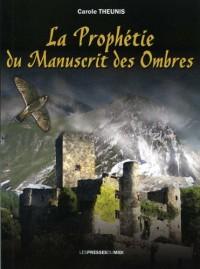 La prophétie du Manuscrit des Ombres