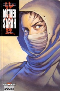 Mother Sarah, tome 8 : Trahisons