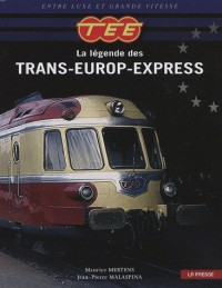 TEE : La légende des Trans-Europ-Express