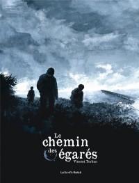 Chemin des Egares (le)