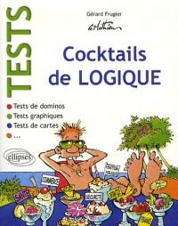 Tests : Cocktails de logique : Tests de dominos ; Tests de cartes ; Tests graphiques