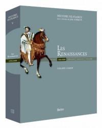 Les Renaissances (1453-1559)