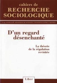 Cahiers de Recherche Sociologique N 45 d un Regard Desenchante