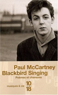 Blackbird Singing The Poetry Of Paul McCartney