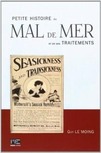 Petite Histoire du Mal de Mer et de Ses Traitements