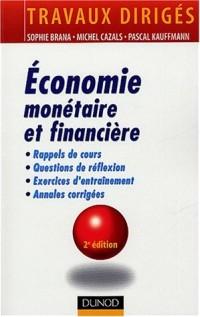Économie monétaire et financière : Travaux dirigés