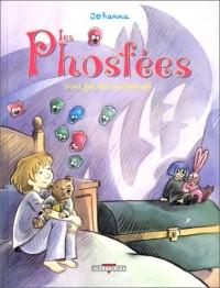 Les Phosfées, tome 1 : Nana fait des cauchemars