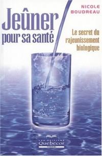 Jeûner pour sa santé : Le secret du rajeunissement biologique