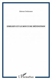 Emilien et le souci de définition