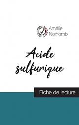 Acide sulfurique de Amélie Nothomb (fiche de lecture et analyse complète de l'oeuvre)