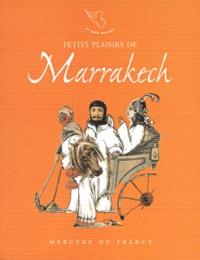 Petits plaisirs de Marrakech