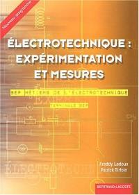 Electrotechnique : expérimentation et mesures Terminale BEP électrotechnique