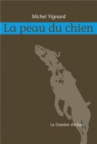 La Peau du chien