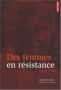 Des femmes en résistance : 1939-1945