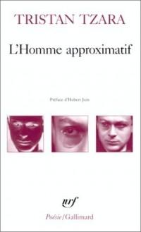 L'Homme approximatif , 1925-1930