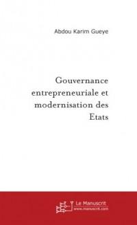 Gouvernance entrepreneuriale et Modernisation des Etats