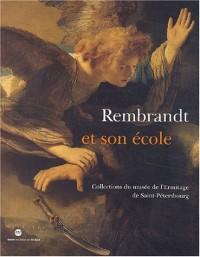 Rembrandt et son école : Collections du musée de l'Ermitage de Saint-Pétersbourg