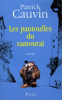 Les pantoufles du samouraï (1)