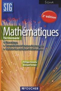 Mathématiques Tle STG : Mercatique, Comptabilité et finance d'entreprise, Gestion des systèmes d'information
