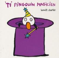 'Ti pingouin magicien