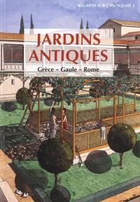 Jardins antique.Grèce, Gaule, Rome