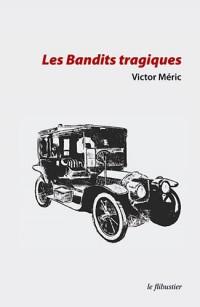 Les bandits tragiques